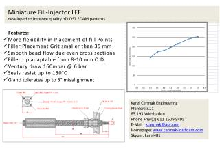 Miniature Fill-Injector LFF developed to improve quality of LOST FOAM patterns