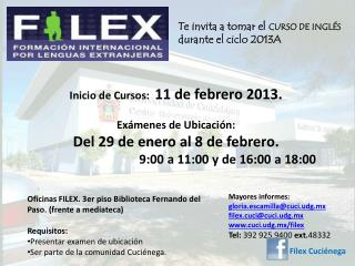 Mayores informes: gloria.escamilla@cuci.udg.mx filex.cuci@cuci.udg.mx cuci.udg.mx/filex