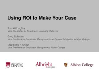 Using ROI to Make Your Case