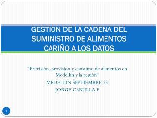 GESTION DE LA CADENA DEL SUMINISTRO DE ALIMENTOS CARIÑO A LOS DATOS