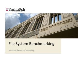 File System Benchmarking