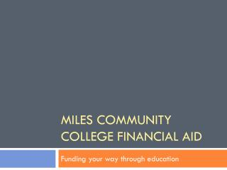 Miles Community College Financial Aid