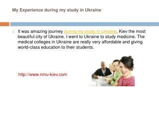 My Experience during my study in Ukraine