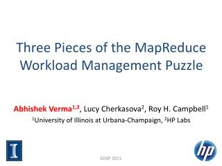 Three Pieces of the MapReduce Workload Management Puzzle