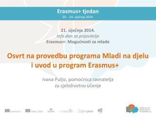 Erasmus+ tjedan 20. - 24. siječnja 2014.