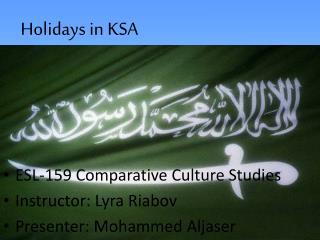 Holidays in  KSA