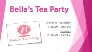 Bella�s Tea Party
