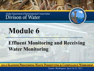 Module 6 Effluent Monitoring and Receiving Water Monitoring