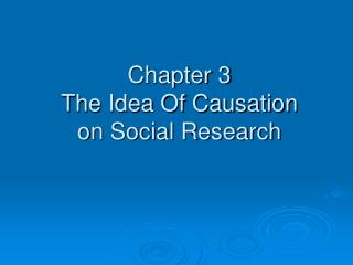 Chapter 3 The Idea Of Causation on Social Research