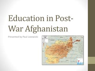 Education in Post-War Afghanistan