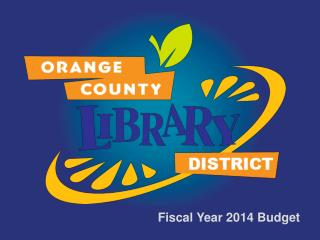 Fiscal Year 2014 Budget