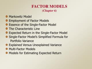 FACTOR MODELS Chapter 6