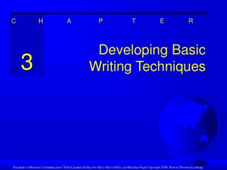 Developing Basic  Writing Techniques