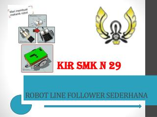 ROBOT LINE FOLLOWER SEDERHANA