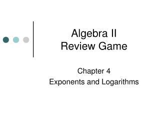 Algebra II Review Game