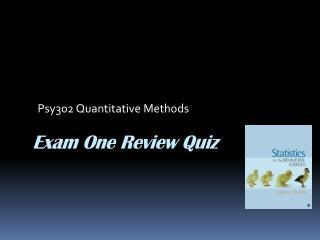 Exam  One Review Quiz