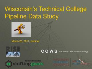 Wisconsin's  Technical College Pipeline  Data Study