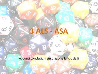 3 ALS - ASA