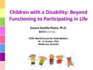 Children with a Disability: Beyond Functioning to Participating in Life