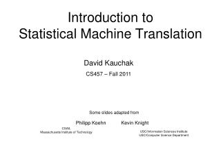 Introduction to  Statistical Machine Translation