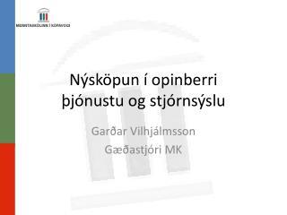 Nýsköpun í opinberri  þjónustu  og stjórnsýslu