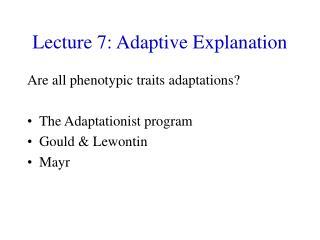 Lecture 7: Adaptive Explanation