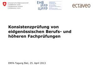 ERFA-Tagung Biel, 25. April 2013