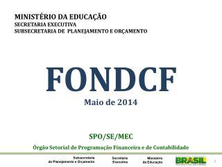 SPO/SE/MEC Órgão Setorial de Programação Financeira e de Contabilidade