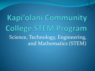 Kapi'olani  Community College STEM Program