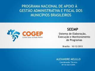 PROGRAMA NACIONAL DE APOIO À GESTÃO ADMINISTRATIVA E FISCAL DOS MUNICÍPIOS BRASILEIROS