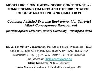 MODELLING  SIMULATION GROUP CONFERENCE on TRANSFORMING TRAINING AND EXPERIMENTATION THROUGH MODELLING AND SIMULATION