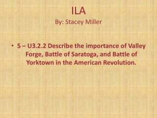 ILA By: Stacey Miller
