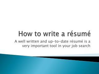 How to write a résum é