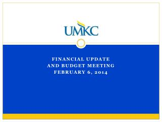 Financial Update And Budget meeting February 6, 2014