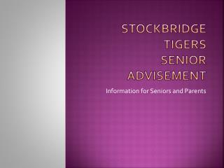 Stockbridge Tigers Senior Advisement
