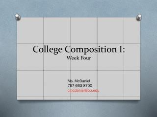 College Composition I:  Week  Four