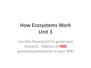 How Ecosystems Work Unit 3
