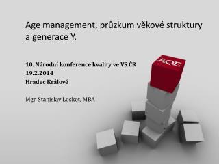 Age management, průzkum věkové struktury a  generace  Y.