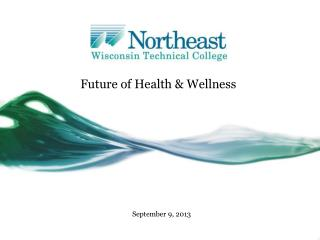 Future of Health & Wellness
