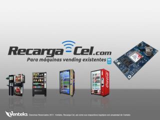 Venteks  presenta el módulo  Recarga- C el para máquinas  vending