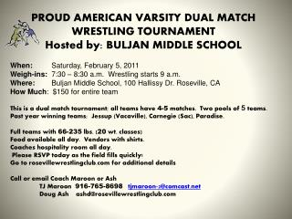 PROUD AMERICAN VARSITY DUAL  MATCH  WRESTLING TOURNAMENT Hosted by: BULJAN MIDDLE SCHOOL