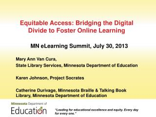 Equitable Access: Bridging the Digital Divide to Foster Online  Learning