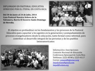 DIPLOMADO EN PASTORAL EDUCATIVA OFRECIDO POR EL ITEPAL EN COSTA RICA
