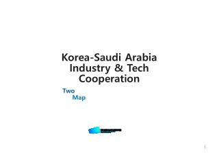 Korea-Saudi Arabia Industry & Tech Cooperation