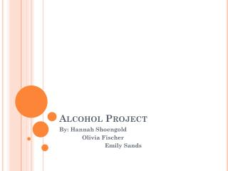 Alcohol Project
