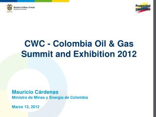 CWC - Colombia Oil & Gas Summit and Exhibition 2012