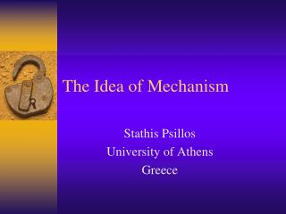The Idea of Mechanism