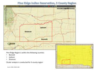 Pine Ridge Indian Reservation, 3 County Region