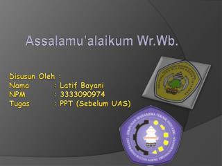Assalamu�alaikum Wr.Wb .