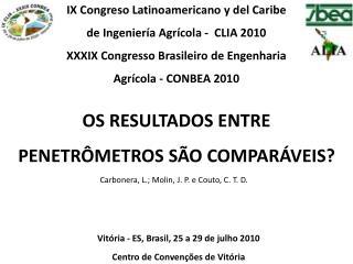 Vitória - ES, Brasil, 25 a 29 de julho 2010  Centro de Convenções de Vitória